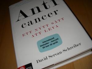 Anti cancer - ett nytt sätt att leva, av David Servan-Schreiber