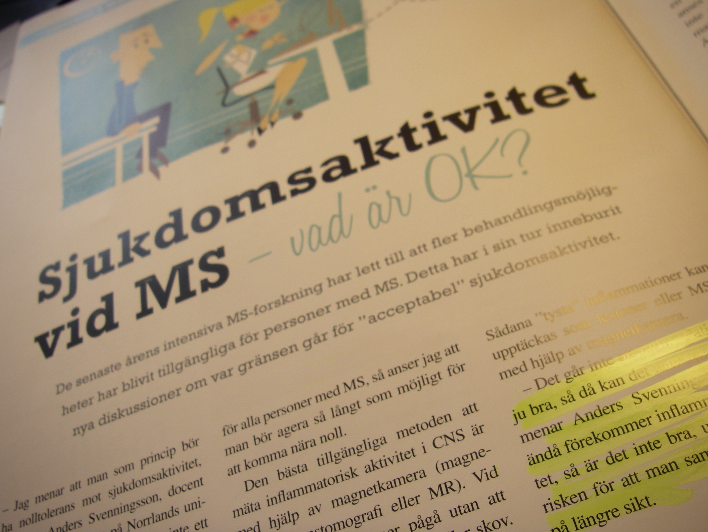 Sjukdomsaktivitet vid MS-vad är ok?